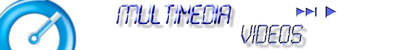 Multimedia & Vidéos
